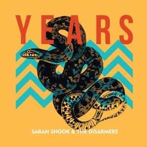 "Sarah Shook and the Disarmers ""Years"" album cover"